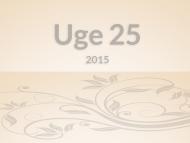 Uge 25